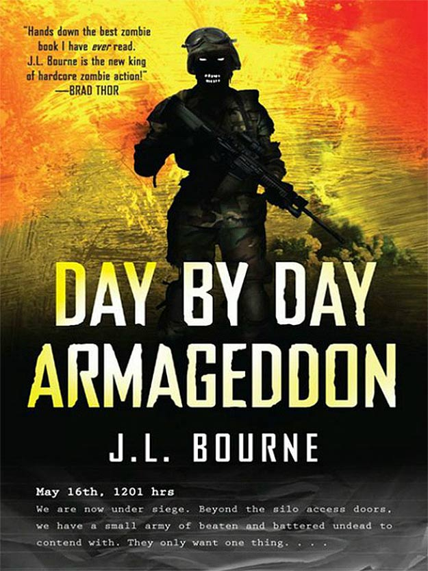 Day by Day Armagedon by J L Bourne