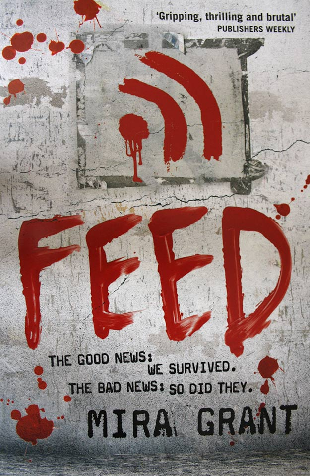 Feed by Mia Grant