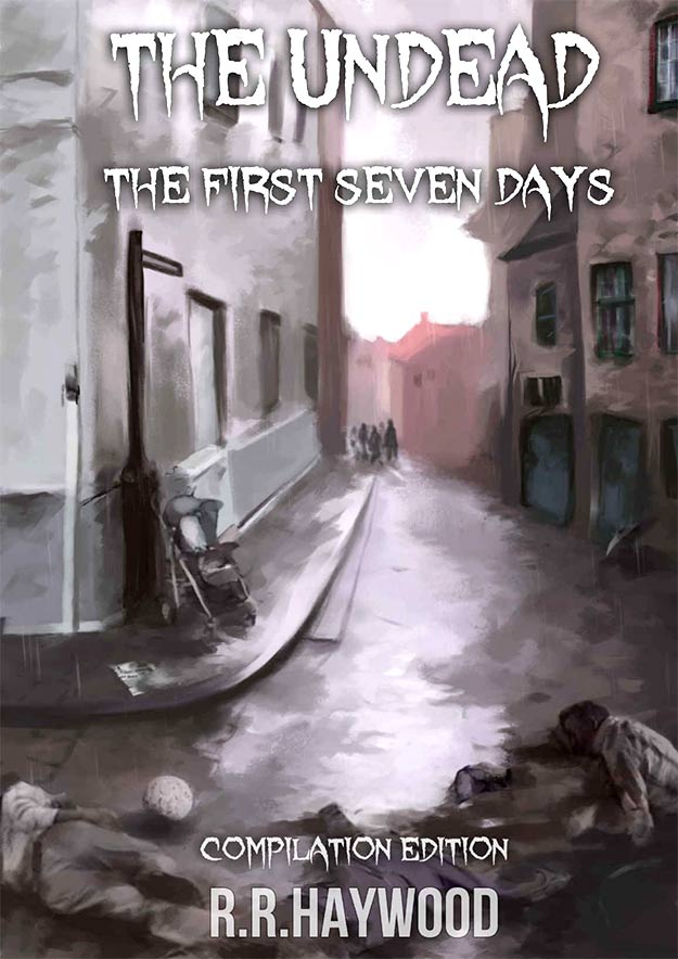 The Undead. The First Seven Days buy R R Harwood review